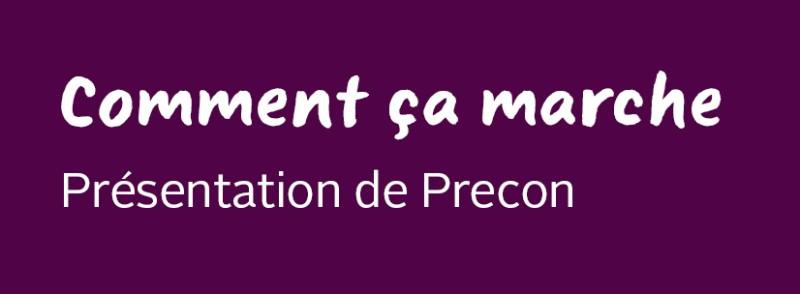 Présentation de Precon